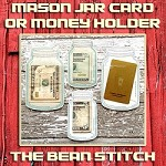 Mason Jar Card/Money Holder - 2 sizes, 4 options!
