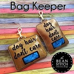 Bag Keeper - TWO Sizes and Bonus phrase Included!