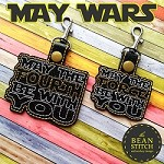 May Wars -  TWO Sizes and TWO Designs!!!