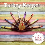 Turkey Keeper - BONUS 5x7 Multis Included!!!
